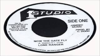 Lone Ranger-Now The Gate Fly (Studio One Records) Jamrec Music