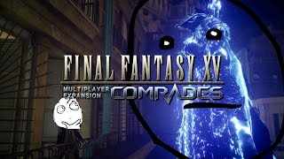 #2 DID YOU JUST ASSUME H** GENDER? ... - Final Fantasy XV Comrades [Wui Play]