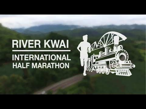 River Kwai International Half Marathon,Thailand Trailer #1