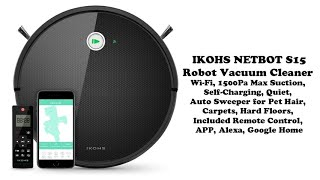IKOHS NETBOT S15 Robot Vacuum Cleaner Review