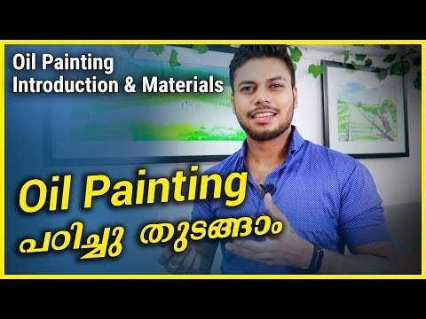 Oil Painting Introduction And Materials | Malayalam Art Tutorial #28