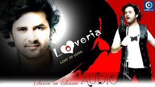 Odia Romantic Album | Loveria | Chahe Mu Tate - Audio Song | Javed Ali | Latest Odia Songs