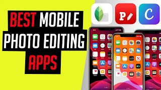 Best Free Mobile Photo Editor Apps 2020