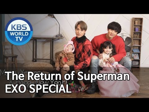 The Return Of Superman EXO SPECIAL | 슈퍼맨이 돌아왔다 EXO 스페셜 [Editors' Choice]