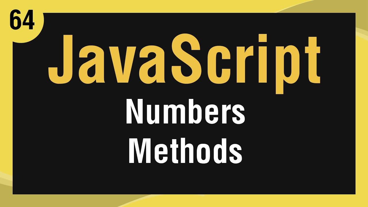 Learn JavaScript In Arabic #64 - Numbers - Methods