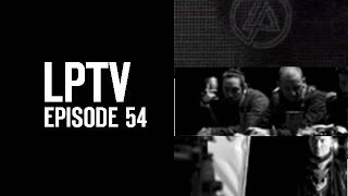 2011 North American Tour (Part 3 of 3) | LPTV #54 | Linkin Park