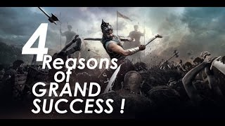 BAHUBALI : 4 Reasons of Grand Success !
