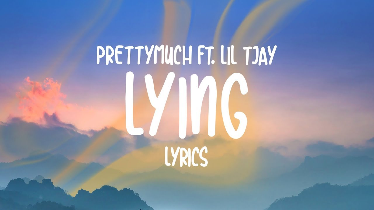 PRETTYMUCH - Lying (Lyrics) feat. Lil Tjay