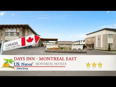 Days Inn - Montreal East - Montréal Hotels, Canada