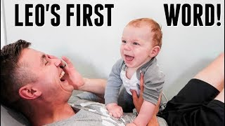 Baby Leo Says His FIRST WORD! Most Precious Moment EVER!