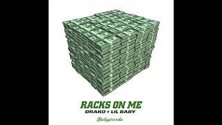 Drako X Lil Baby Racks On Me Audio.mp3