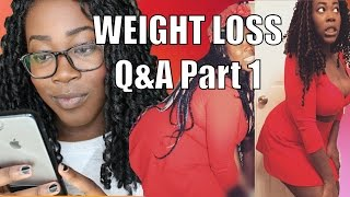WEIGHT LOSS Q&A PART 1 | Jealous Friends, Cravings, Motivation, Dating, and MORE