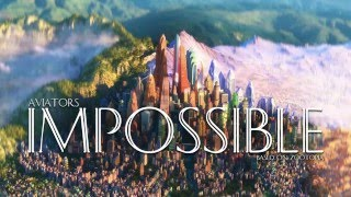 Aviators - Impossible (Zootopia Song | Pop Rock)