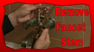 How To Remove Bathtub Faucet Stems