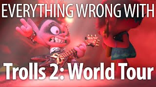 Everything Wrong With Trolls 2: World Tour In 15 Minutes Or Less