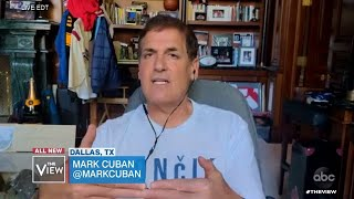 Mark Cuban on Restarting the Economy | The View