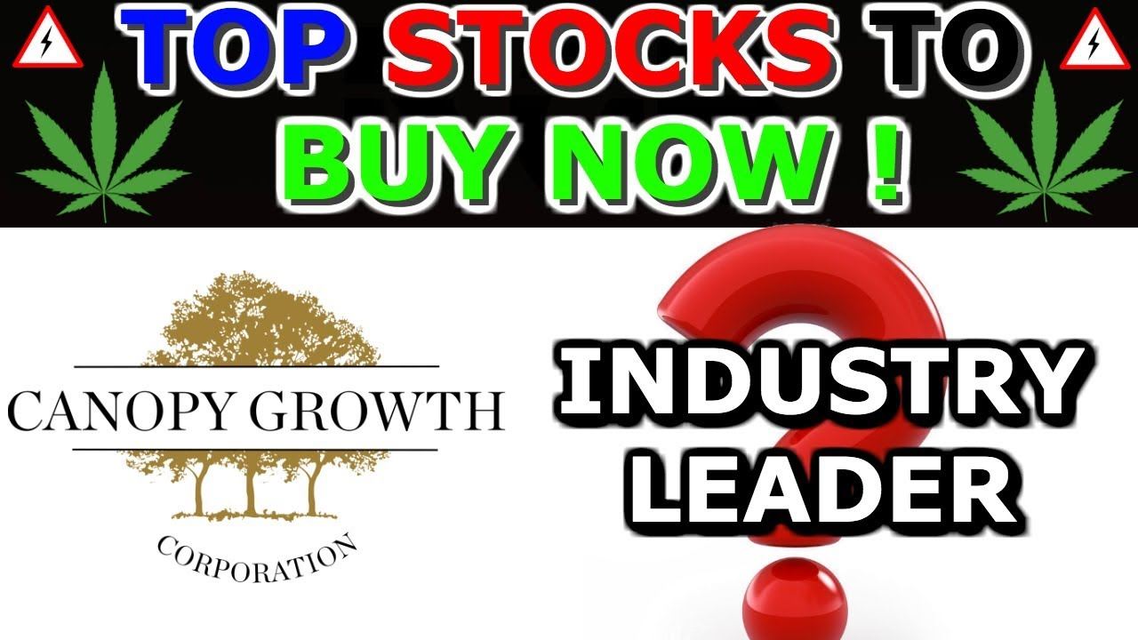 TOP 2 Stocks To buy Now - December 2019 - Is Canopy Growth ...