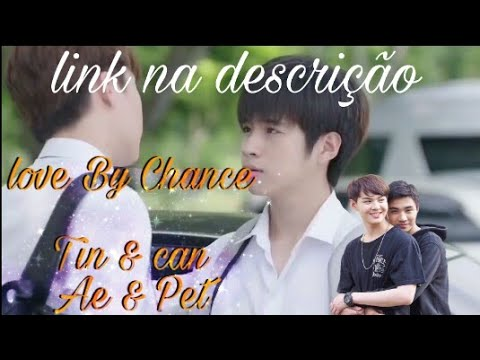 Cenas De Love By Chance
