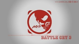 Watch 3 Battle Cry video
