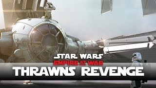 Imperial Forces Fall Back! - Thrawns Revenge New Version- Ep5 - (Star Wars RTS Lets Play)