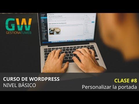 Curso de WordPress desde cero - Clase 8 - Personalizar la portada ...