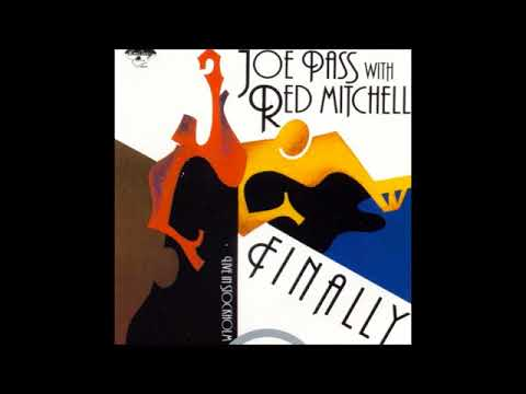 Joe Pass & Red Mitchel -  Finally -  Live In Stockholm ( Full Album )