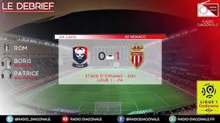 Le Debrief - Ligue 1 - J14 Caen-Monaco (0-1)