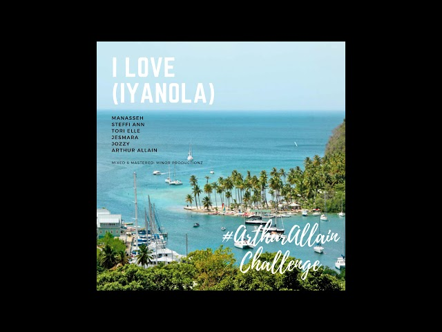 I Love (Iyanola) - Manasseh, Steffi, Tori Elle, Jesmara, Jozzy, Arthur Allain #arthurallainchallenge