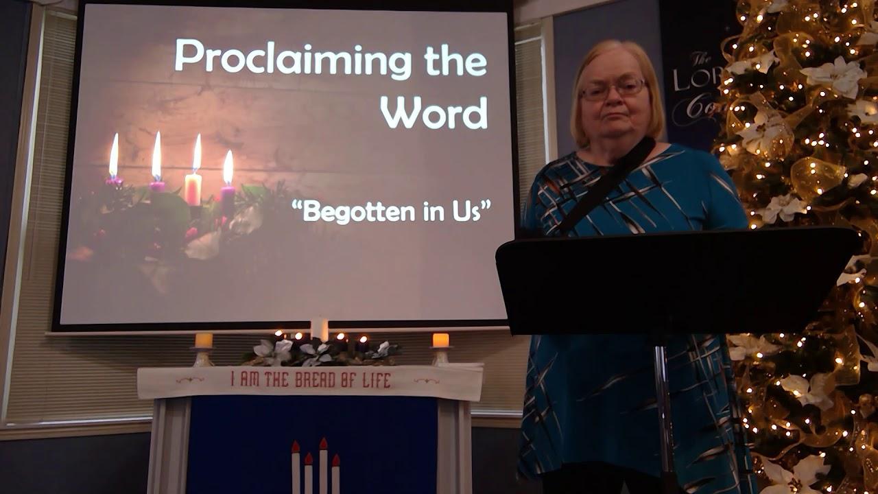 "December 20, 2020 ~ Rev. Julia Price ~ ""Begotten in Us"""