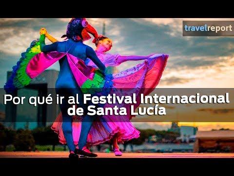 Por qué ir al Festival Internacional de Santa Lucía