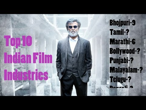 Top 10 Indian Film Industry | Indian Cinema