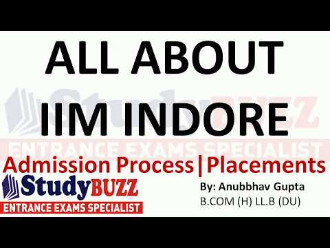All about IIM Indore- Admission process- Fees structure- Cut Offs- Placements