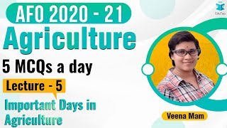 MCQs Series of ARD   Static for AFO Mains I Lecture 5   Important days in Agriculture   AFO 2020-21