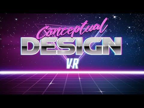 Conceptual Design VR