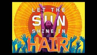 The Hair - Let the sunshine
