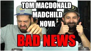 MAINSTREAM BARS!! Music Reaction   Tom MacDonald & Madchild ft. Nova Rockafeller - Bad News