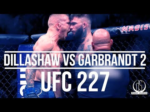 "Dillashaw vs Garbrandt 2 | UFC 227 PROMO TRAILER | ""Do Something About It"""