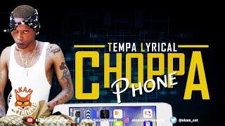 Tempa - Choppa Phone - January 2020