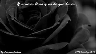 A veces lloro-Banda Cuisillos(Letra)(Bandas Del Ayer)