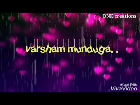 Varsham munduga telugu song with lyrics