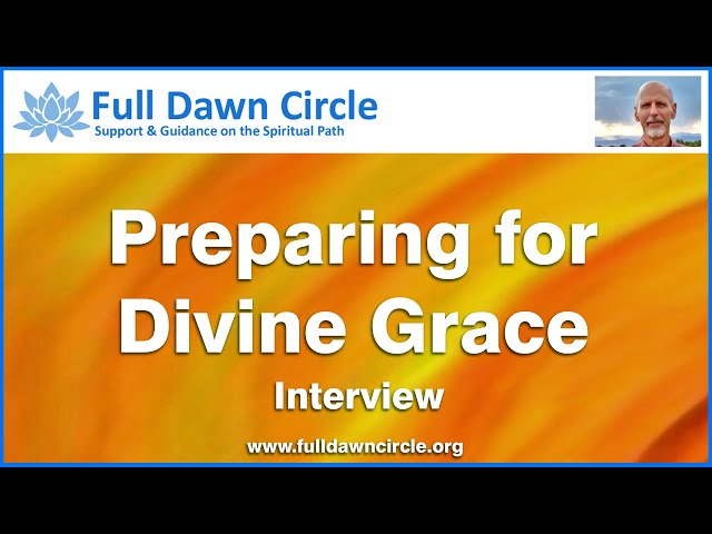 Preparing for Divine Grace