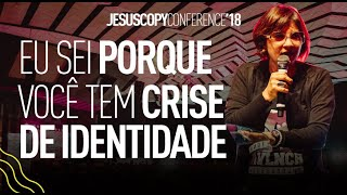 I know why you have a identity crisis - Andrea Vargas - JesusCopy 2018 conferency