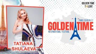 Golden Time Distant Festival | 17 Season | TATIANA SHULAEVA | GTPS-1701-1217