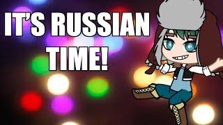 The Russian Dance | Gacha Club