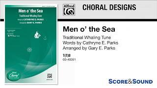 Men o' the sea, arr. gary e. parks – score & sound mp3