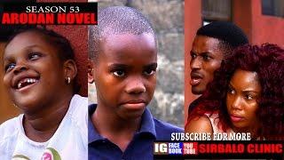 SIRBALO CLINIC (Season 53) ARODAN NOVEL (Nigerian Comedy)