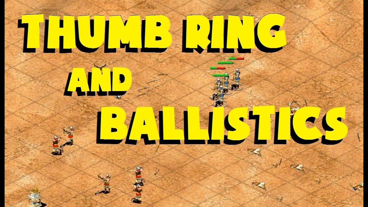 Thumb Ring and Ballistics in AoE2 - YouTube