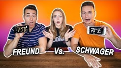FREUND vs SCHWAGER - Wer kennt mich besser ?! | Max und Chris