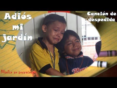 Canci n infantil adios jard n funnycat tv for Adios jardin querido