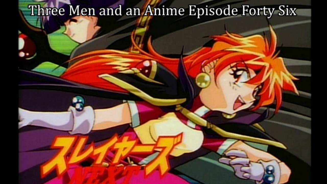 """Download Three Men and an Anime Episode Forty Six, """"Slayers Next"""""""